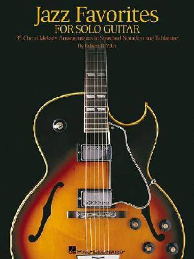 Jazz Favorites For Solo Guitar Chord Melody Arrangements In