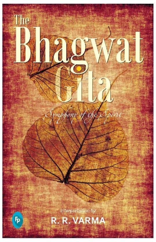 The Bhagwat Gita : Symphony of the Spirit