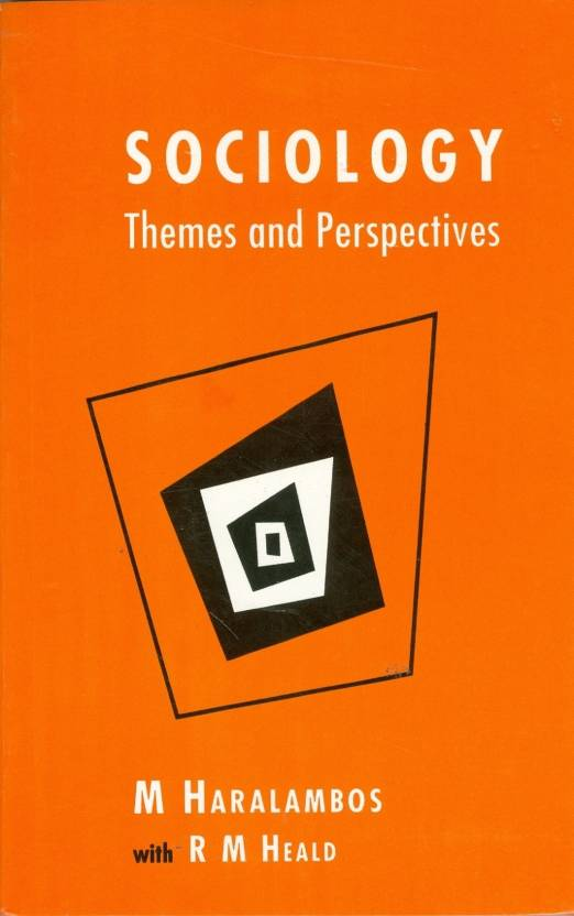 SOCIOLOGY:THEMES & PERSPECTIVE 1st Edition