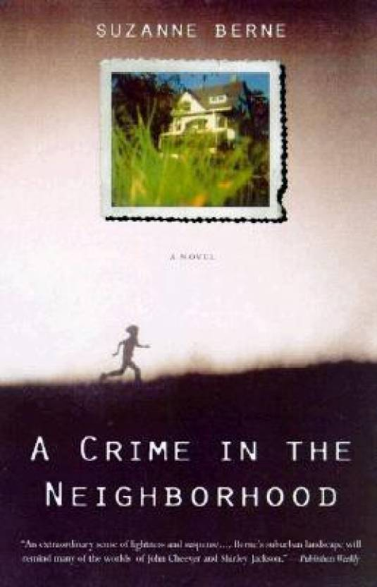 A Crime in the Neighborhood: A Novel: Buy A Crime in the