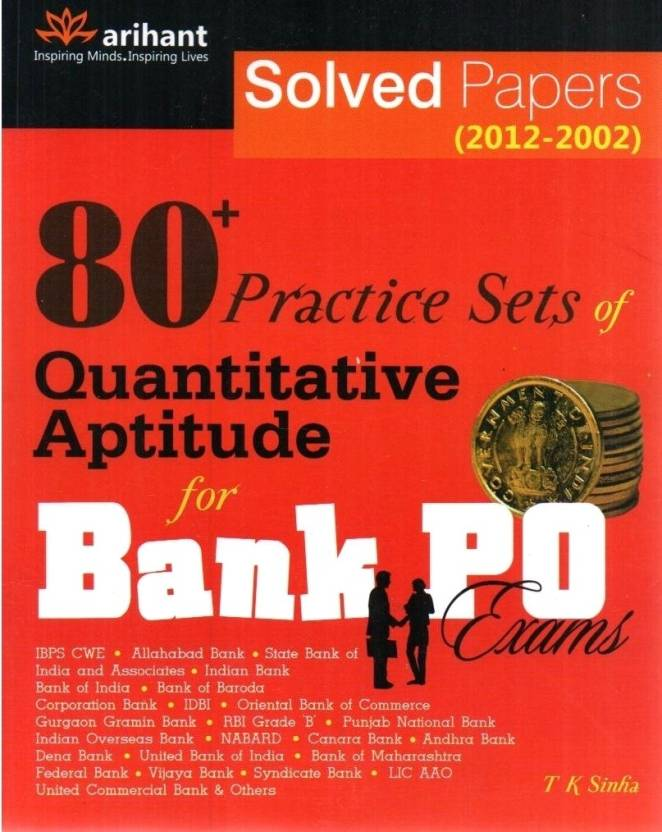 Bank PO Exams: 75 Practice Sets of Quantitative Aptitude for Solved Papers  (2011 - 2002) 2012 Edition