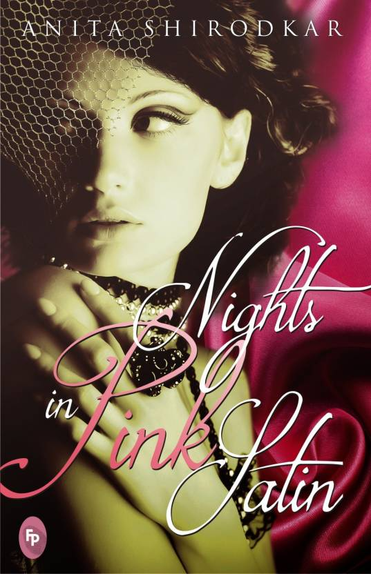 Nights In Pink Satin