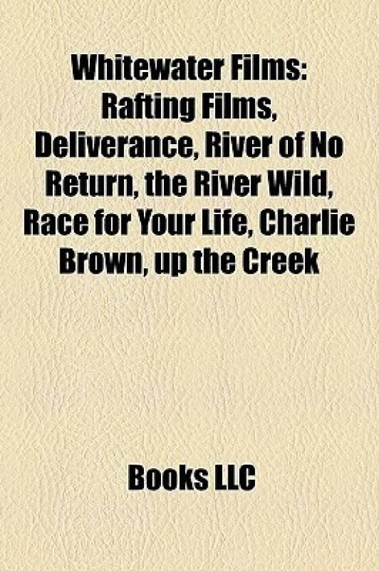 Whitewater Films: Rafting Films, Deliverance, River of No Return
