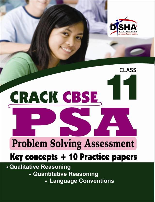 Crack CBSE PSA Problem Solving Assessment: Key Concept + 10 Practice Papers (Class - 11) PB