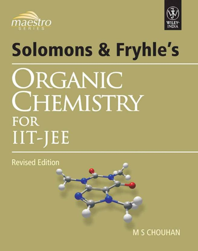 Solomons & Fryhle's Organic Chemistry for IIT-JEE 1st Edition