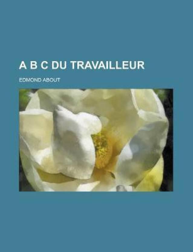 A B C Du Travailleur