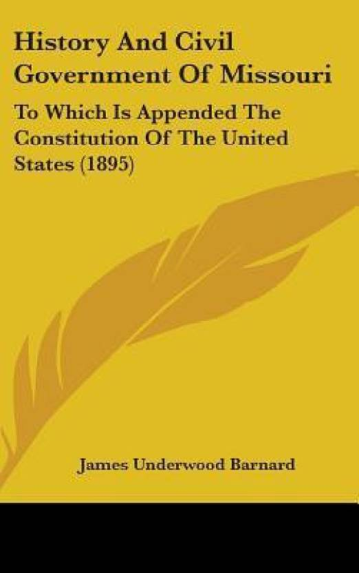 History and Civil Government of Missouri: To Which Is
