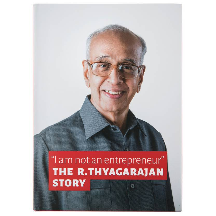 """I am not an entrepreneur"" The R. Thyagarajan Story"