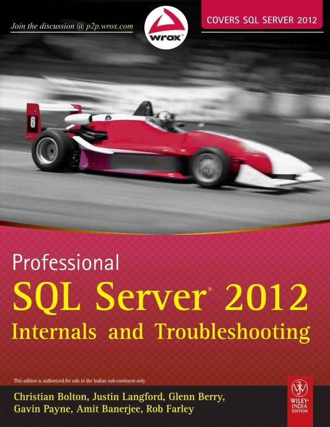 Professional Sql Server 2012: Internals And Troubleshooting