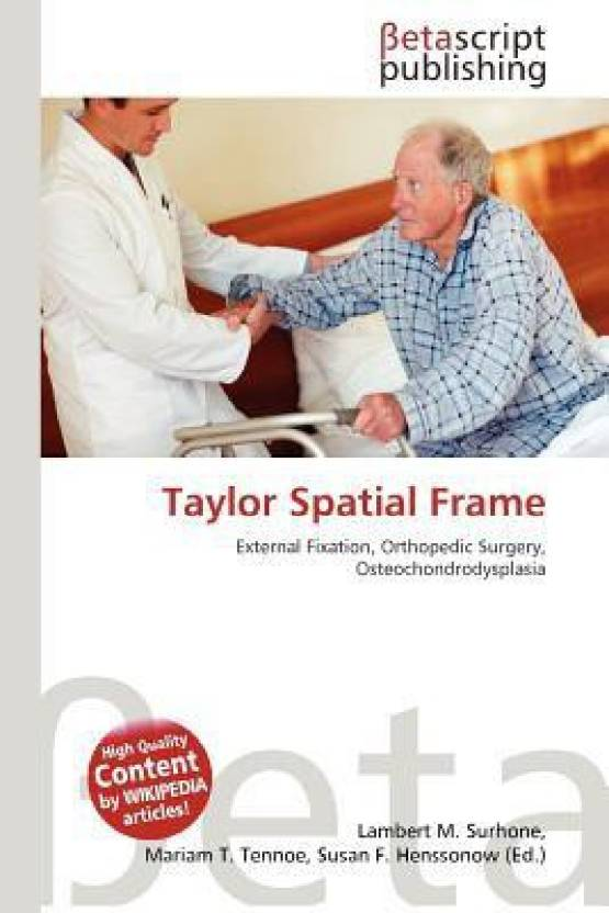 Taylor Spatial Frame: Buy Taylor Spatial Frame by Lambert M. Surhone ...