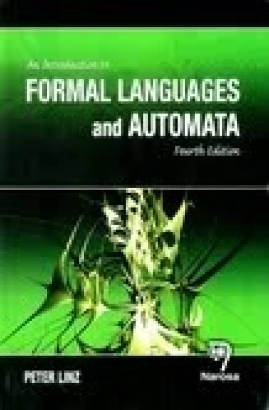An Introduction To Formal Languages And Automata 4th  Edition