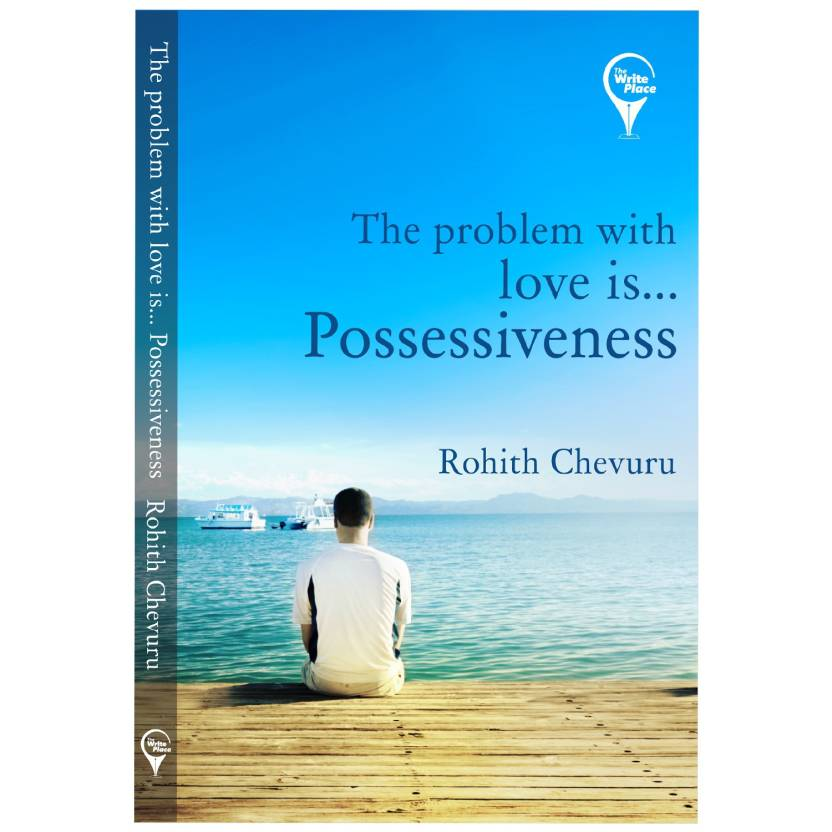 The Problem with Love is… Possessiveness