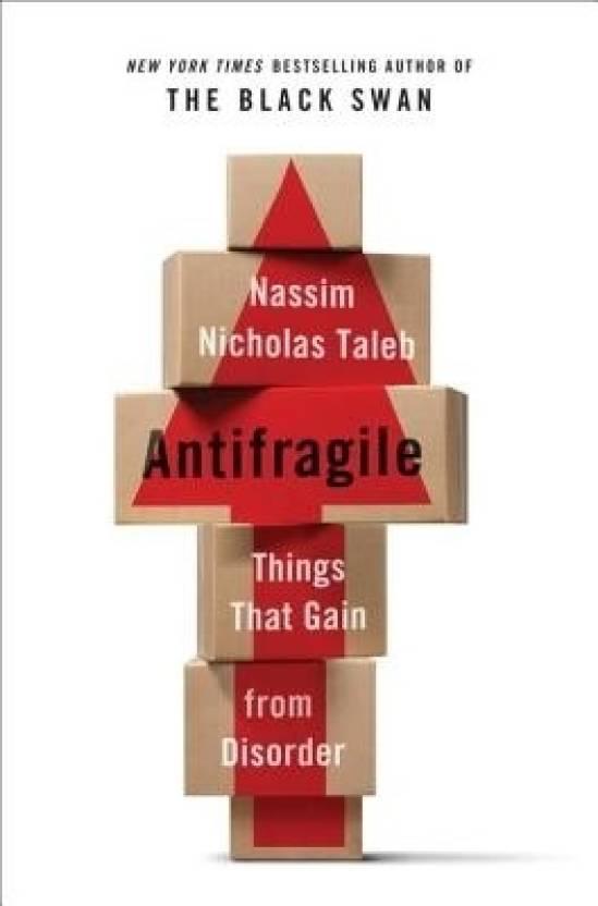 Antifragile: Things That Gain from Disorder price comparison at Flipkart, Amazon, Crossword, Uread, Bookadda, Landmark, Homeshop18