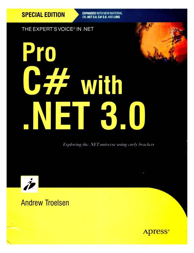 Pro C# with .NET 3.0 5th Edition