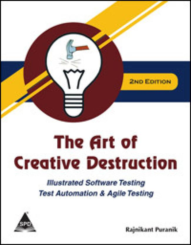 The Art of Creative Destruction 2nd Edition