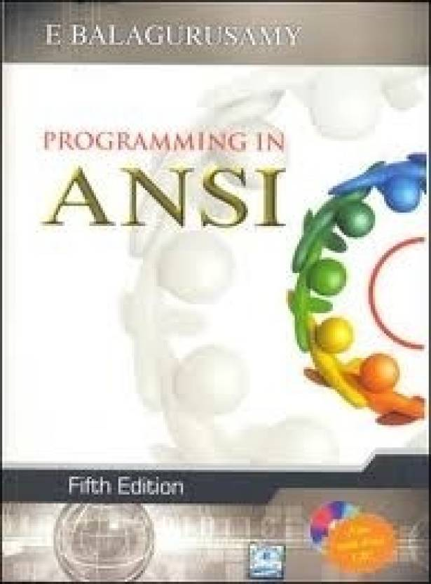 Programming in ANSI C (With CD) 5th Edition