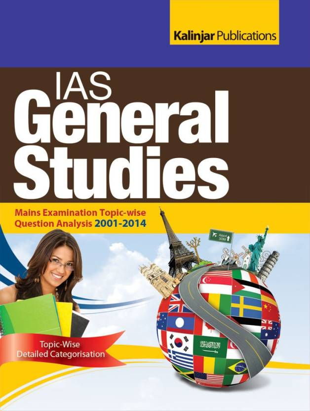 IAS General Studies Mains Examination Topic Wise Question Anylasis 2001 2014 4th Edition English, Paperback, Kalinjar Publications  9789351720829 available at Flipkart for Rs.150