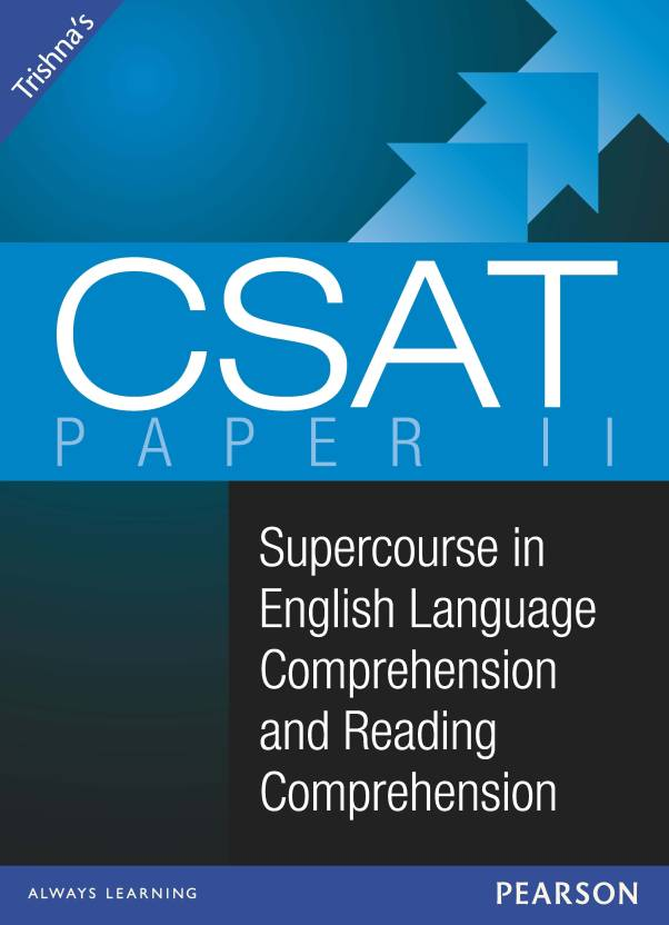 Trishna's CSAT: Supercourse in English Language Comprehension and Reading Comprehension 1st  Edition