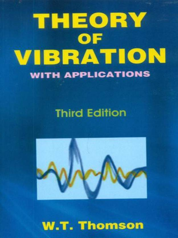 Theory of Vibration with Application 3rd Edition