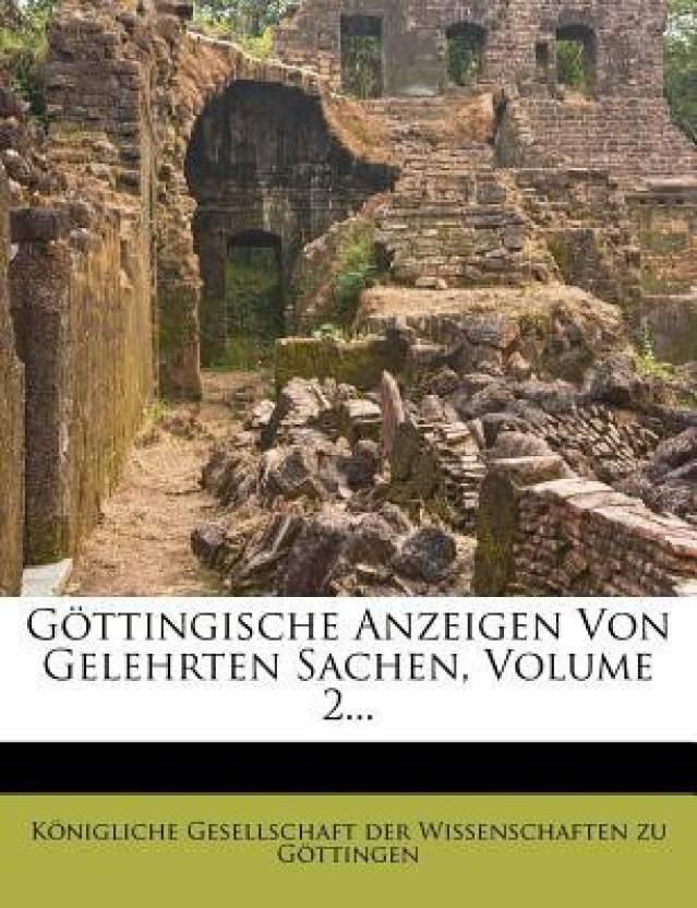 Gottingische Anzeigen Von Gelehrten Sachen, Volume 2...