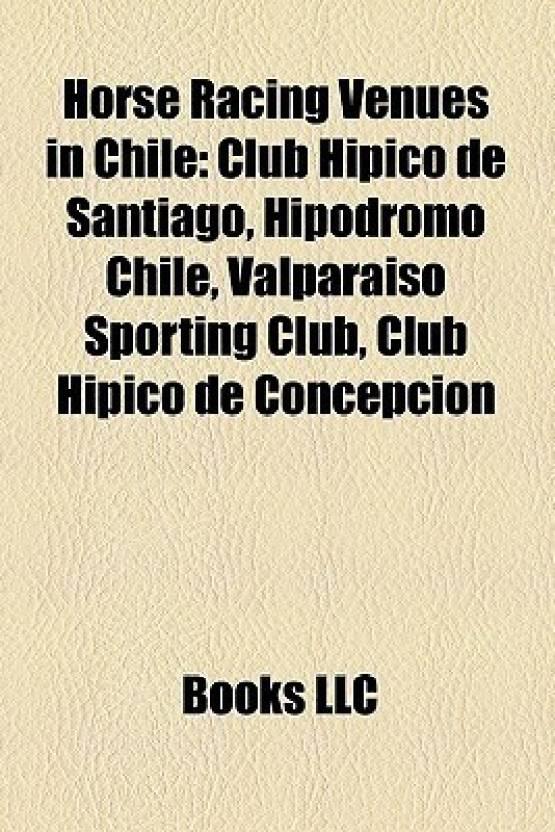 Horse Racing Venues In Chile Club Hipico De Santiago Hipodromo
