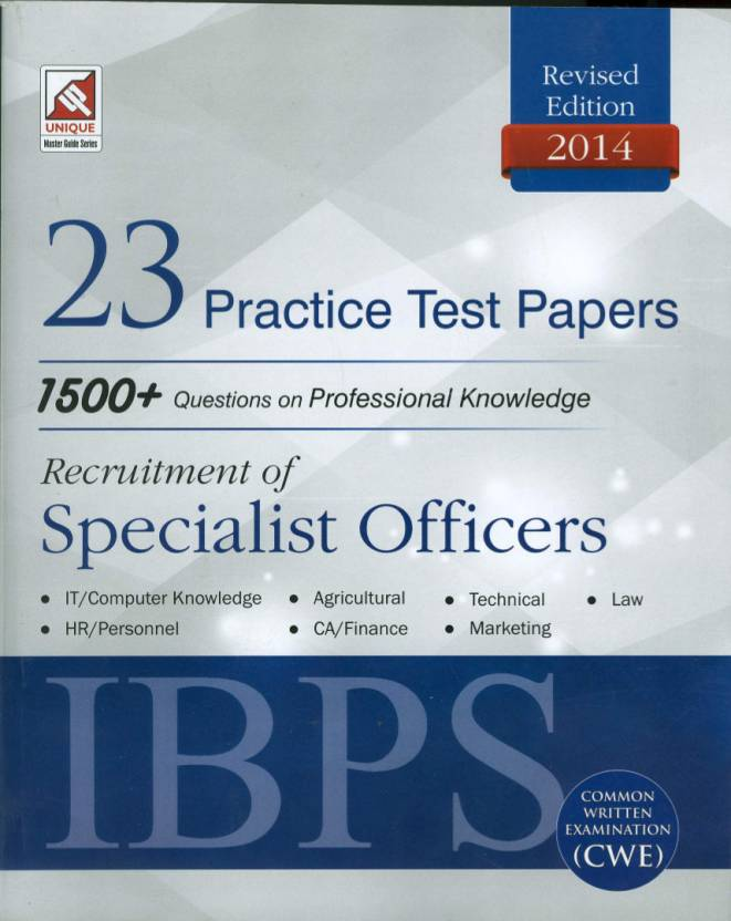 IBPS (CWE) Recuirement of Specialist Officers 23 Practice Test Papers 1500+ Question in Professional Knowledge 1st  Edition
