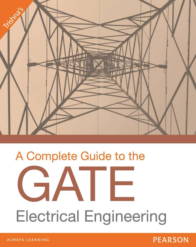 A Complete Guide to The GATE Electrical Engineering 1st  Edition