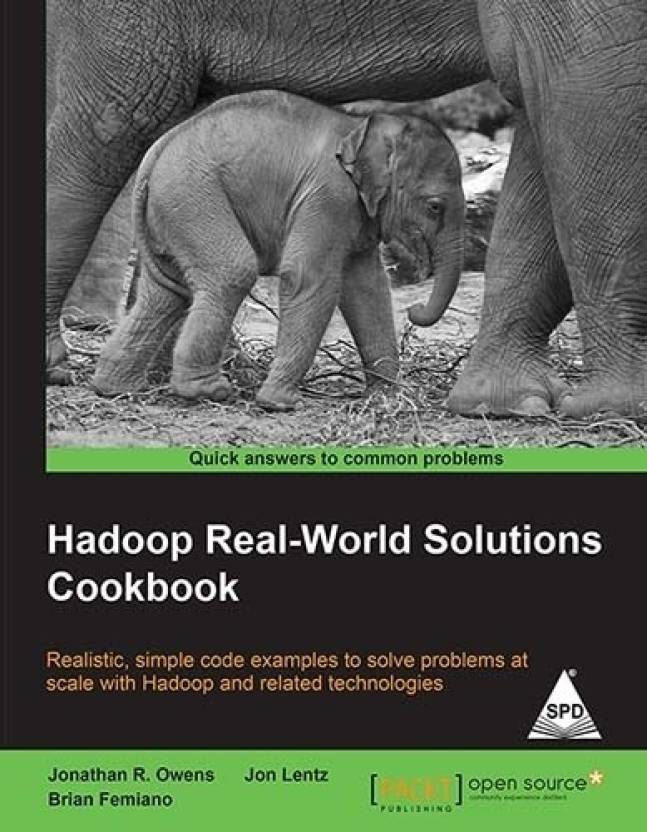 Hadoop Real - World Solutions Cookbook 1st  Edition