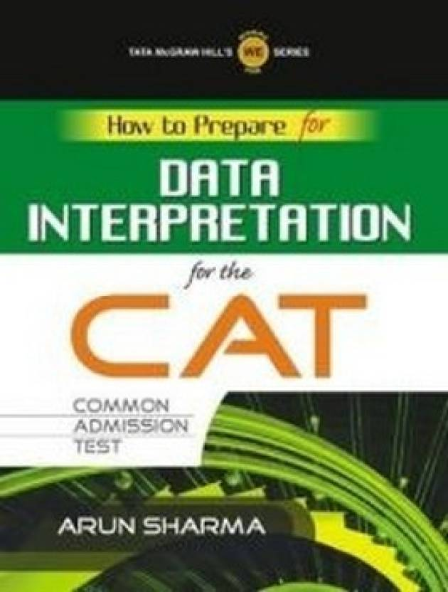 How to Prepare for Data Interpretation for the CAT Common Admission Test 1st  Edition