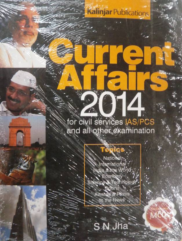 Current Affairs for Civil Services IAS / PCS and all other Examination (2014)
