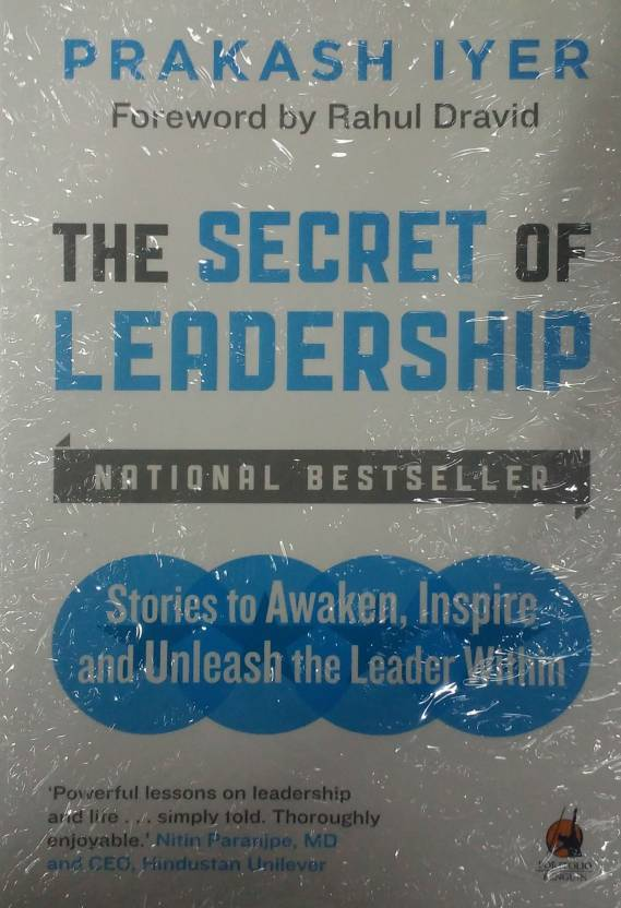 Secret of Leadership, The : Stories to Awaken, Inspire and Unleash the Leader Within
