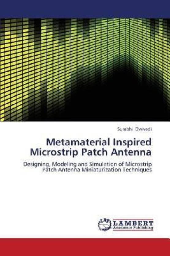 Metamaterial Inspired Microstrip Patch Antenna - Buy