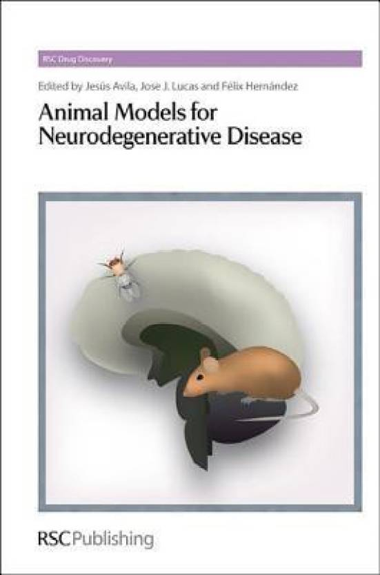 Animal Models for Neurodegenerative Disease