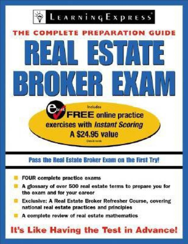 Real Estate Broker Exam: The Complete Preparation Guide [With Free