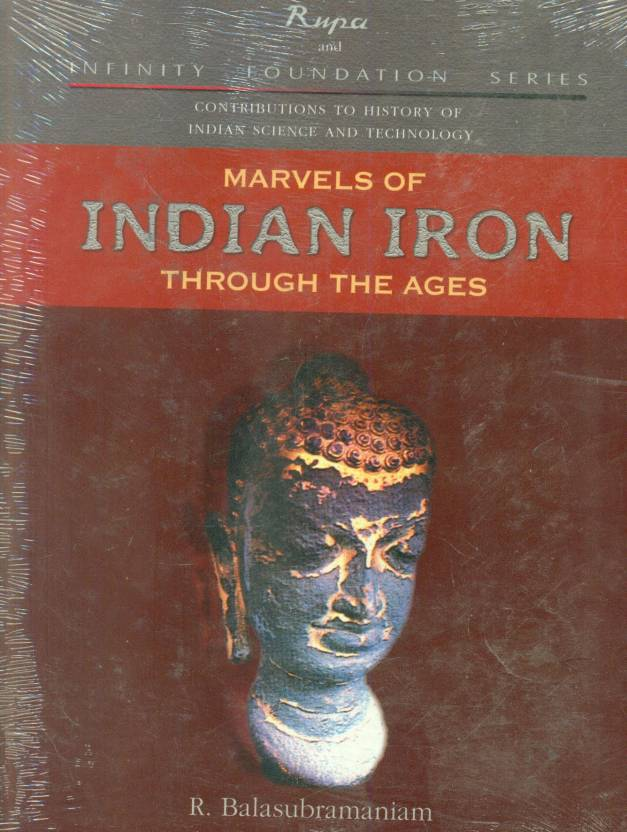 Marvels of Indian Iron Through the Ages