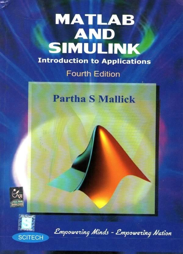 Matlab And Simulink: Buy Matlab And Simulink by Mallick at