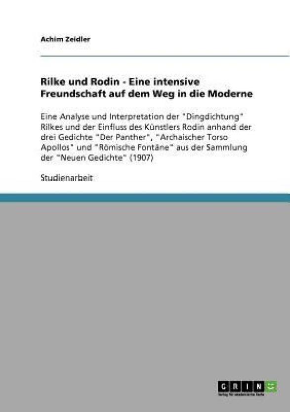Rilke Und Rodin Eine Intensive Freundschaft Auf Dem Weg In
