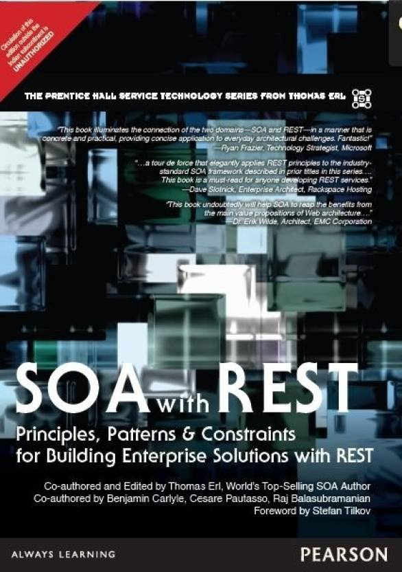 SOA with REST : Principles, Patterns & Constraints for Building Enterprise Solutions with REST 1st  Edition
