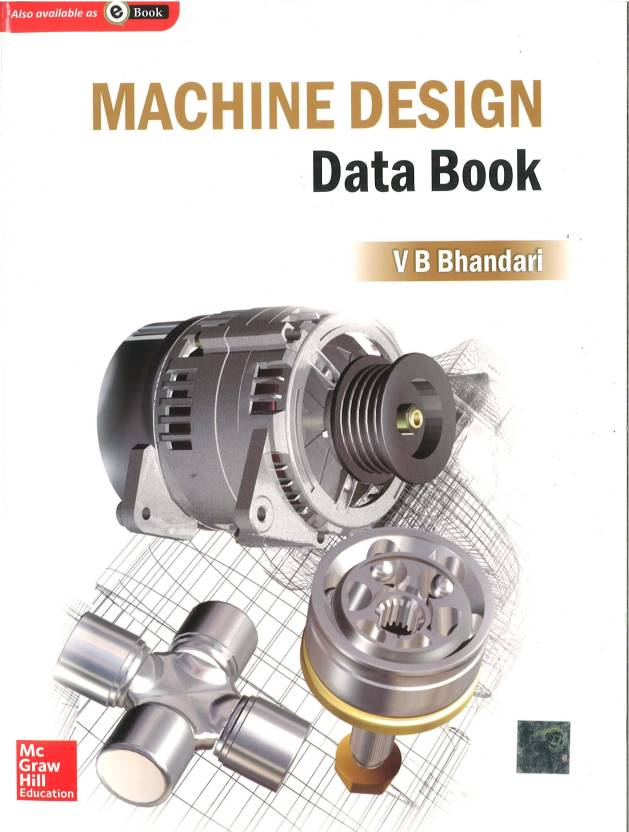 MACHINE DESIGN DATA BOOK 1st  Edition