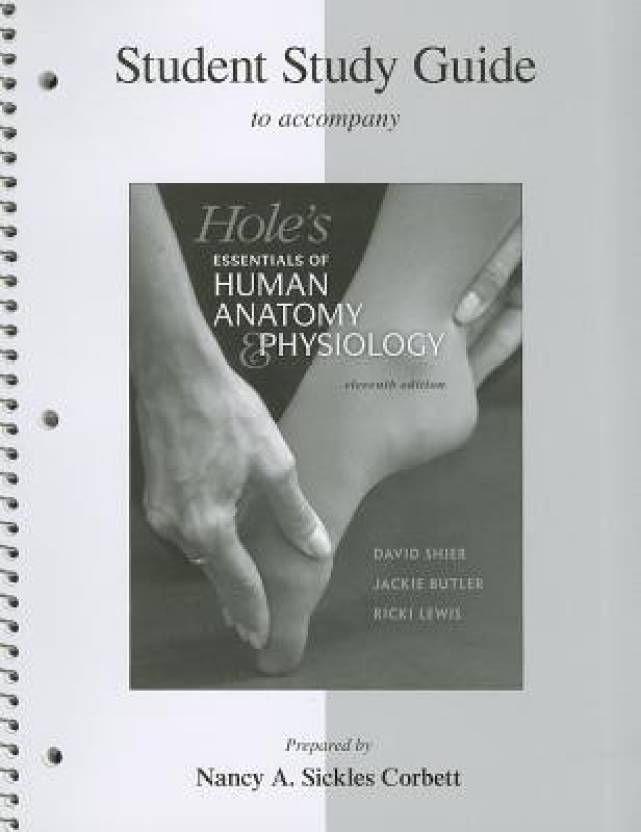 Hole's Essentials of Human Anatomy & Physiology Student