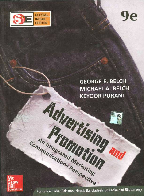 Advertising and Promotion : An Integrated Marketing Communications Perspective 9th  Edition
