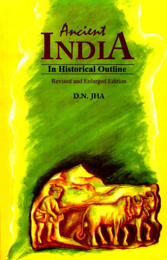 Ancient India in Historical Outline New Ed Edition