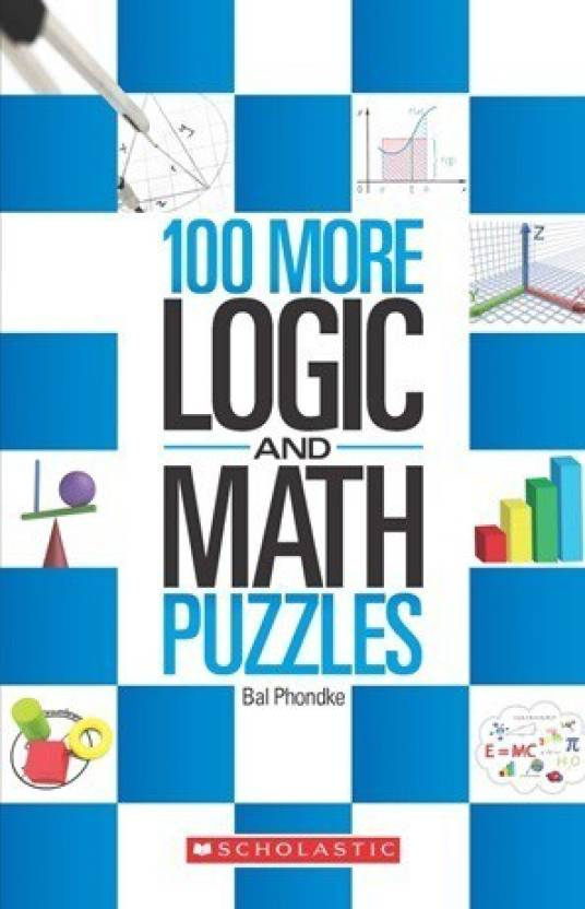 100 More Logic and Maths Puzzles - Buy 100 More Logic and Maths ...
