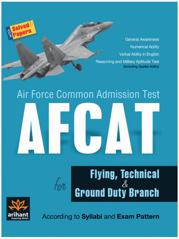 AFCAT for Flying, Technical & Ground Duty Branch with Solved Papers 1st  Edition