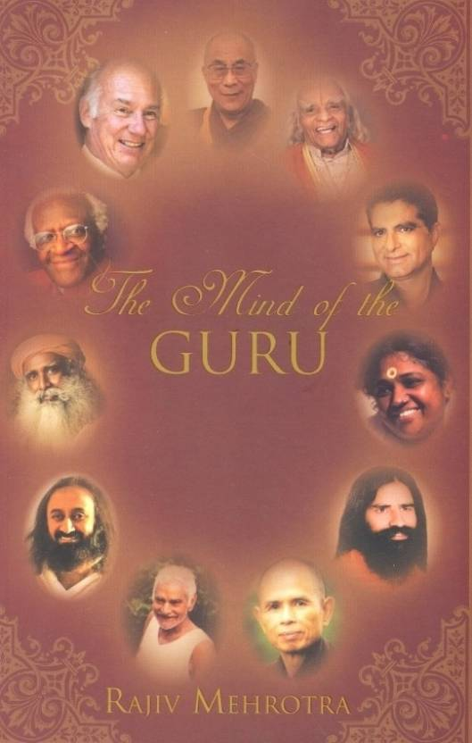 Mind OfThe Guru: Conversations WIth Spiritual Masters