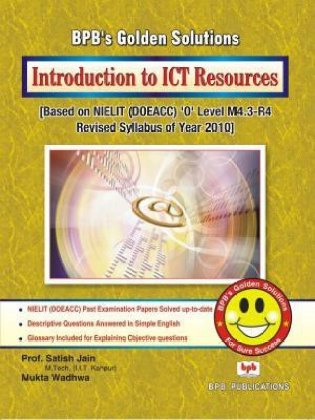 Golden Solutions Series: 'O' Level Introduction to ICT