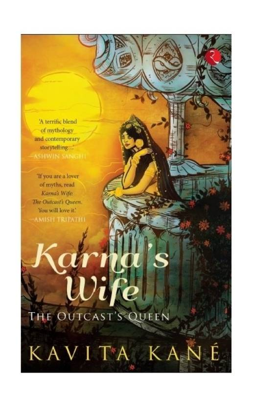 Karna's Wife : The Outcast's Queen