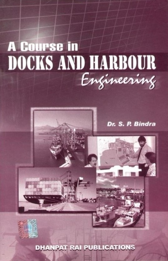 Dock And Harbour Engineering Books --
