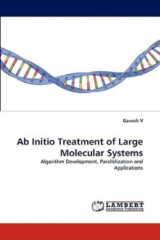 Ab Initio Treatment of Large Molecular Systems: Algorithm Development, Parallelization and Applications