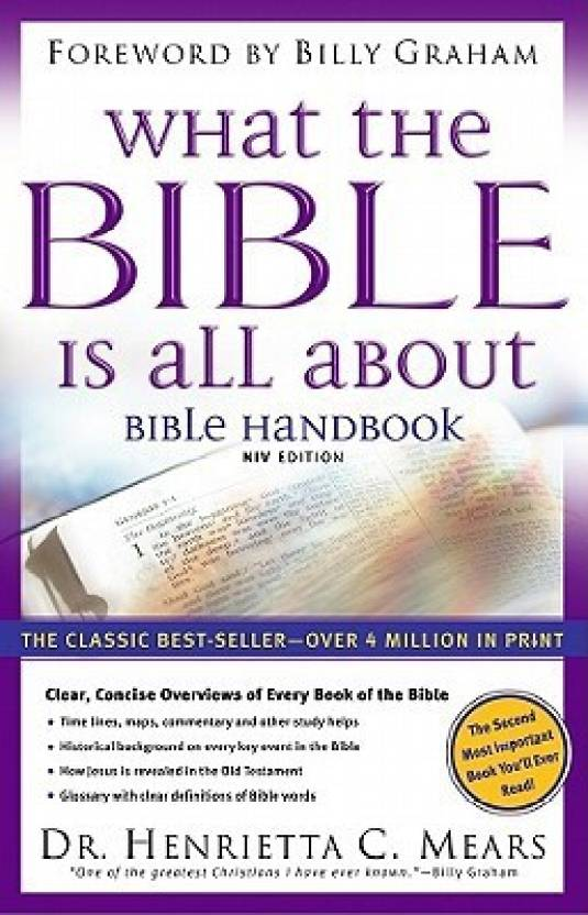 What the Bible Is All About NIV: Bible Handbook NIV Edition: Buy